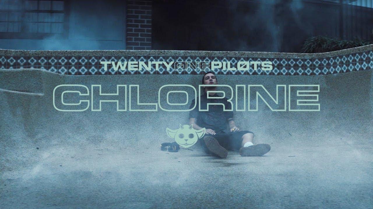 Twenty One Pilots — Chlorine