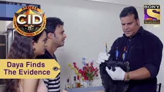 Your Favorite Character | Daya Finds The Evidence | CID