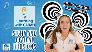 Sight and Optical Illusions| LEARNING WITH SARAH | Educational videos for Kids