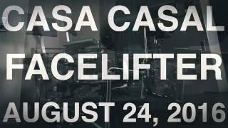 Casa Casal - Facelifter -