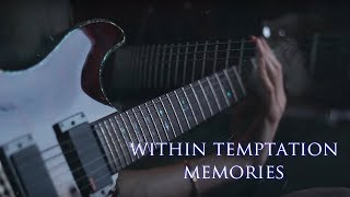 Within Temptation - Memories - Instrumental Guitar Cover By Robert Uludag/Commander Fordo
