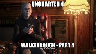 Uncharted 4 - Full Walkthrough [Part 4/5] [PS4 Pro]