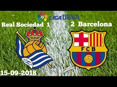 Barca VS Real Sociedad - Post match Review - 15/09/2018