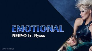 NERVO   Emotional (Lyrics) Ft. Ryann