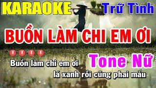 buon-lam-chi-em-oi-karaoke-tone-nu-nhac-tru-tinh-trong-hieu