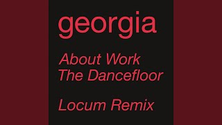 About Work The Dancefloor (Locum Remix) (Edit)