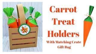 Carrot Treat Holders With Matching Crate Gift Bag   Original Design   Craft Fair Ideas