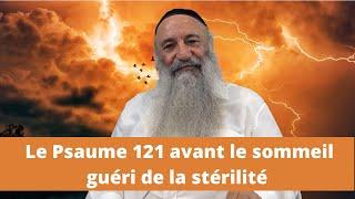 Le Psaume 121 avant le sommeil guéri de la stérilité