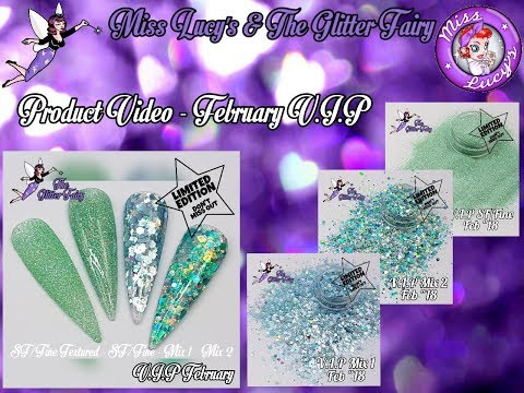 The Glitter Fairy - February V.I.P Mixes - Available February 2018