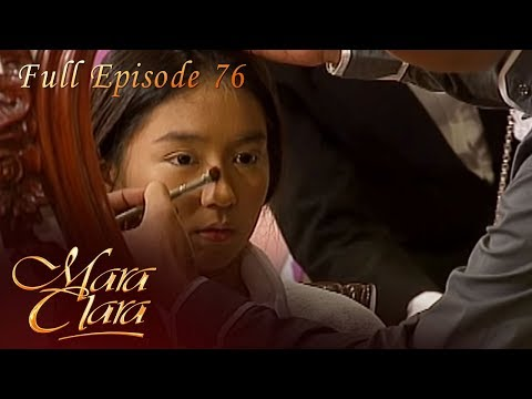 Full Episode 76 | Mara Clara