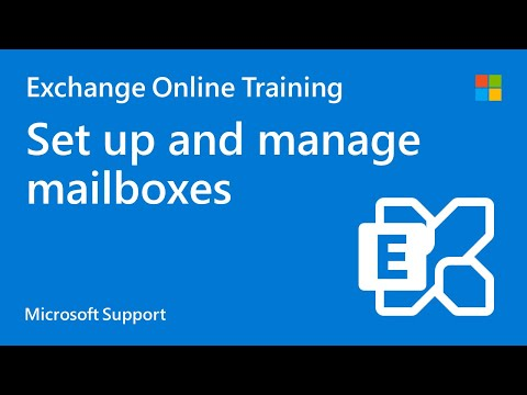 How to manage and setup Exchange Online mailboxes