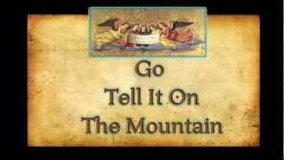 Go Tell It On The Mountain- with Lyrics-Christmas Carol 圣诞歌曲(英文)