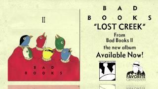 "Video thumbnail of ""Bad Books ""Lost Creek"""""