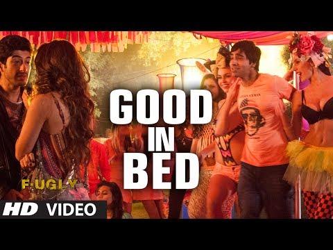 Good in Bed Video Song   Fugly   Vijender Singh, Arfi Lamba, Mohit Marwah, Kiara Advani
