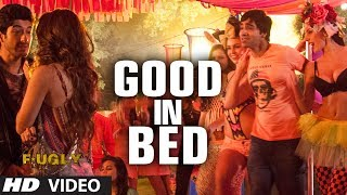 Good in Bed - Song Video - Fugly