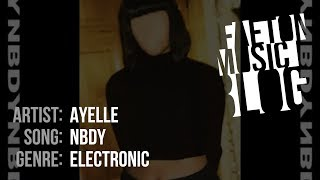 Ayelle   NBDY (2019) [Faeton Music Blog]