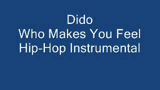 Dido - Who Makes You Feel (Hip-Hop instrumental)