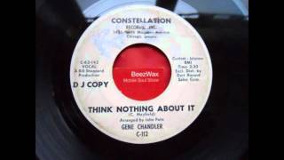gene chandler - think nothing about it