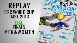 preview picture of video 'IFSC Climbing World Cup Imst 2013 - Lead - Finals MEN & WOMEN - Replay'