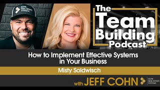 How to Implement Effective Systems in Your Business w/ Misty Soldwisch