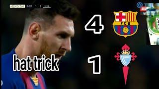 Resúmen Barcelona 4 Vs Celta De Vigo 1 Hat Trick De Messi