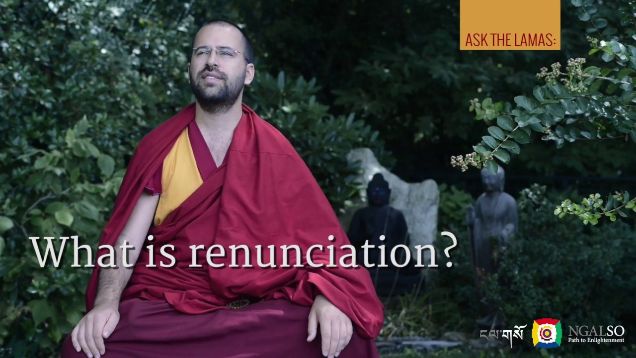 What is renunciation?