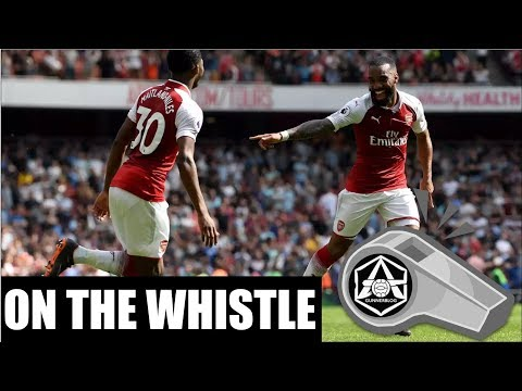 On the Whistle: Arsenal 4-1 West Ham -
