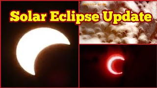 Update: Today's Solar Eclipse / 21 June 2020/ Annular Solar Eclipse Visible In Africa And Asia