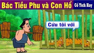 BÁC TIỀU PHU VÀ CON HỔ   Chuyen Co Tich   Truyện Cổ Tích Việt Nam   Phim Hoạt Hình Hay Nhất 2019