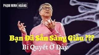 Phát Triển Bản Thân   Học Cách Làm Giàu Từ Bill Gates   Phạm Minh Hoàng
