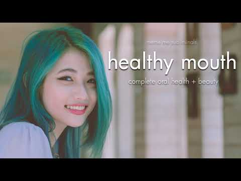 ORAL HEALTH: Complete Oral Health & Beauty - Subliminal Affirmations