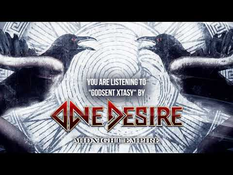 """One Desire - """"Godsent Xtasy"""""""