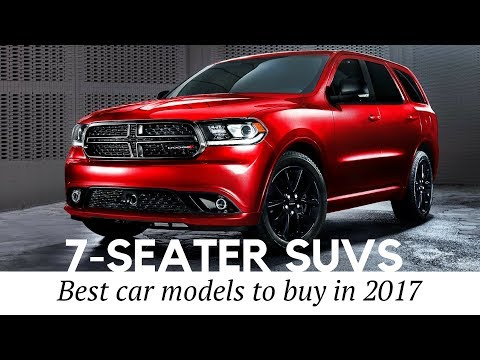 10 Best 7-Seater SUVs And 3-Row Cars To Buy In 2017