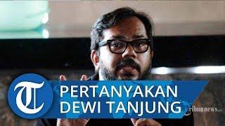 Kasus Novel Baswedan Dianggap Rekayasa, Harris Azhar Pertanyakan Sosok Dewi Tanjung