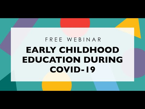 {WEBINAR} Early Childhood Education During COVID-19