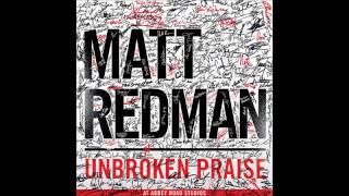 No One Like Our God - Matt Redman (Unbroken Praise)