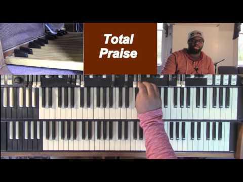 Total Praise Organ