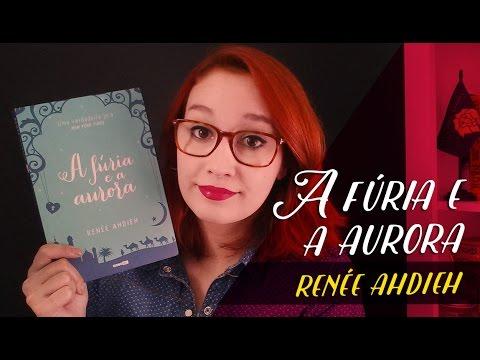 A Fúria e a Aurora (Renée Ahdieh) | Resenhando Sonhos
