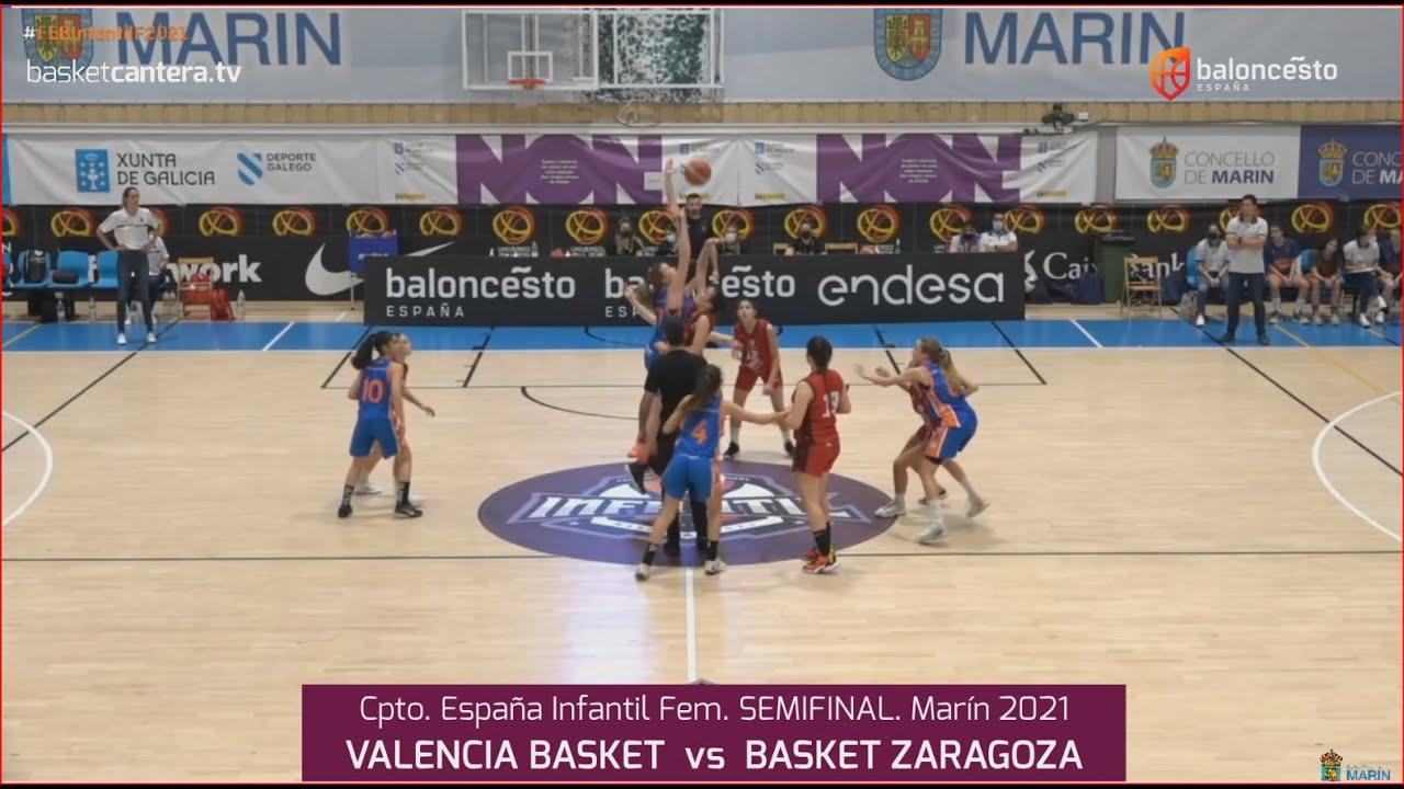 U14F - Semifinal VALENCIA BASKET vs BASKET ZARAGOZA. Cpto. España Infantil Fem. FEB-Marín 2021