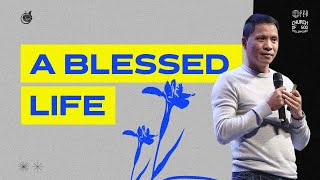 A Blessed Life   Pastor Lynard Molo