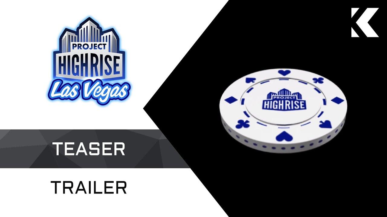 Project Highrise: Las Vegas - Teaser Trailer