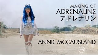"Annie McCausland - Making Of  ""Adrenalina"" ""Adrenaline""  アニ -マカウスラン - アドレナリン"