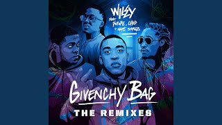 Givenchy Bag (feat. Future, Nafe Smallz & Chip) (Redlight Remix)