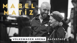 Mabel Matiz - Volkswagen Arena Konseri Backstage