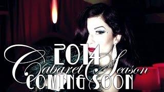 Cafe De Paris  2014 Cabaret Season Teaser