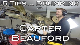 5 Tips for Drumming Like Carter Beauford