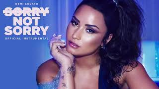 Sorry Not Sorry ( Instrumental Official ) - Demi Lovato
