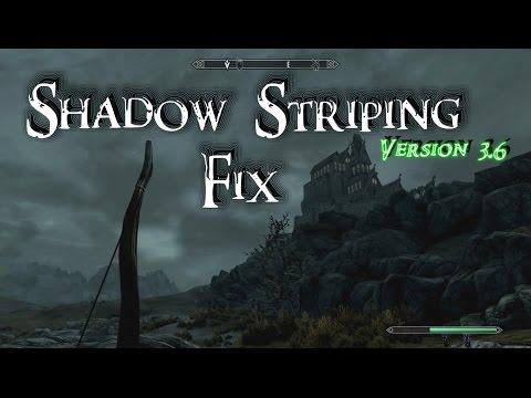 Skyrim flickering shadow lines AKA \