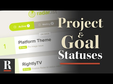 Using Statuses for Projects and Goals (with Radar.ist)