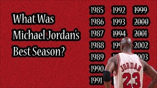 What Was Michael Jordan's Best Season?